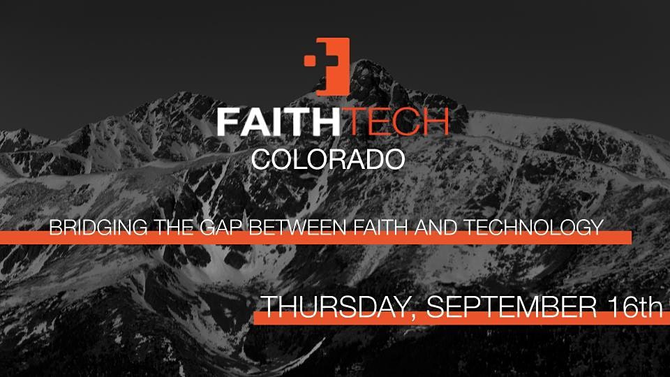 FaithTech Colorado September Meetup in Denver